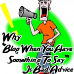 Bad Blogging Advice