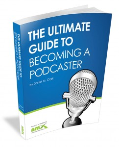 The Ultimate Guide to Becoming a Podcaster