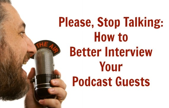 better podcast interviews