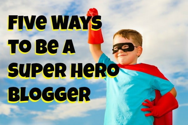 super hero blogger
