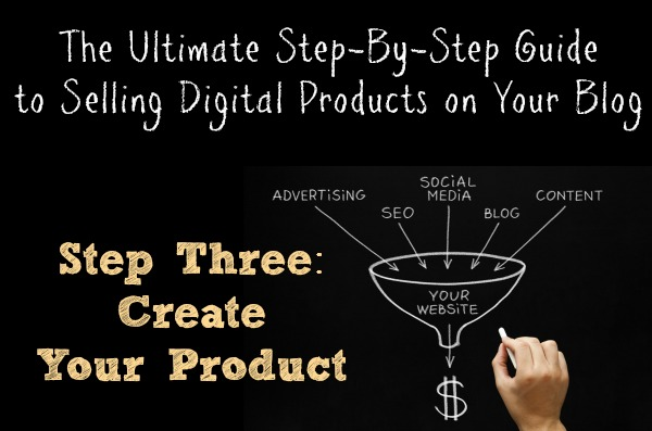 Step Three Create Your Product