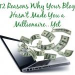 reasons blog millionaire